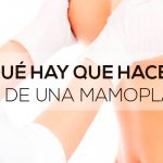 ¿Qué hay que hacer antes de una mamoplastia?