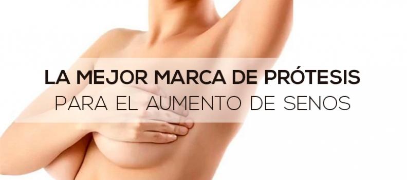 ¿Cuál es la mejor marca de prótesis para el aumento de senos?