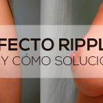 El efecto rippling: qué es y cómo solucionarlo