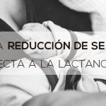 reduccion senos afecta lactancia
